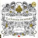 Johanna Basford - La foresta incantata