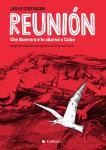 Julio Cortázar - Reunión. Che Guevara e lo sbarco a Cuba