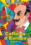 Pablo Echaurren - Caffeina d'Europa