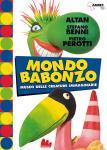 Stefano Benni - Pietro Perotti - Altan - Mondo Babonzo