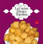 Linda Guetta Hassan - La Cucina Ebraica Tripolina