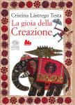 Cristina Làstrego Testa - La gioia della Creazione